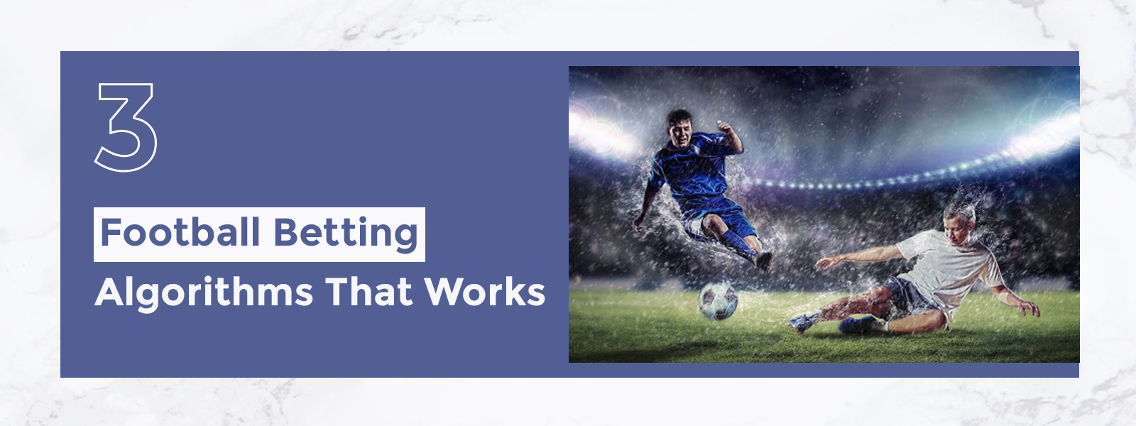 3 Football Betting Algorithms That Works