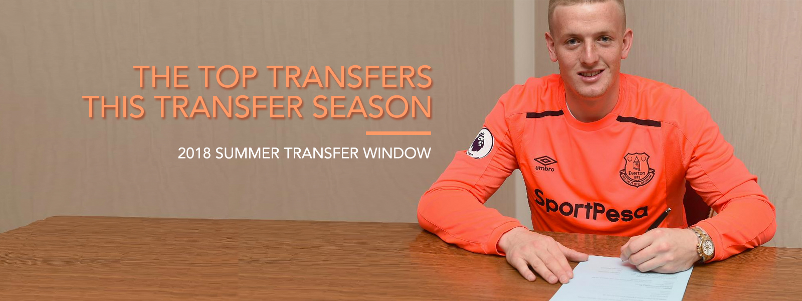 The Top Transfers This Transfer Season (2018 Summer Transfer Window)