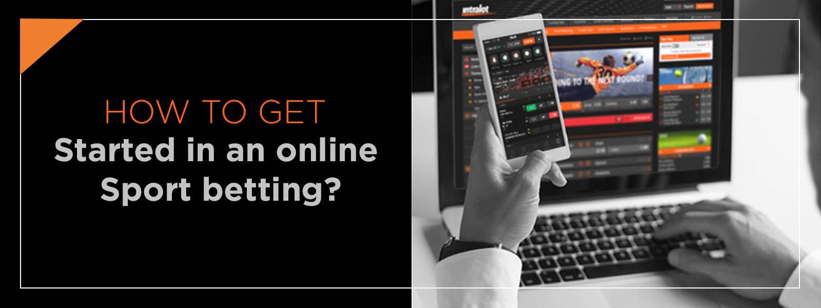 How To Get Started In Online Sports Betting?