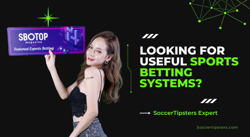 Looking For Useful Sports Betting Systems? Checkout This Sbotop Blog