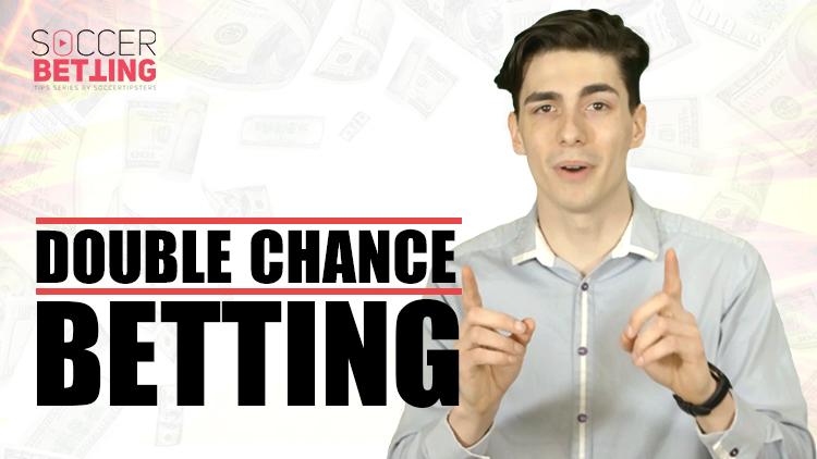 Soccer Betting Tips | Double Chance Betting