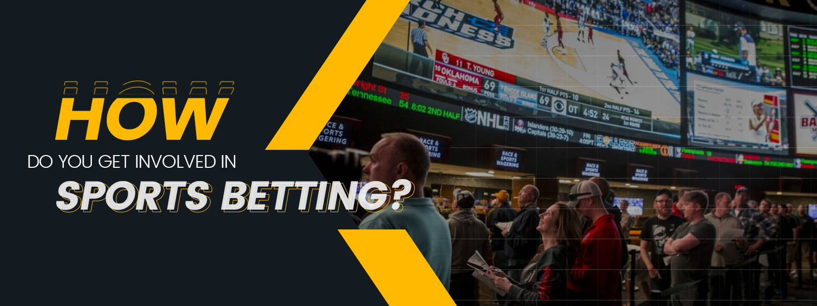 How Do You Get Involved In Sports Betting?