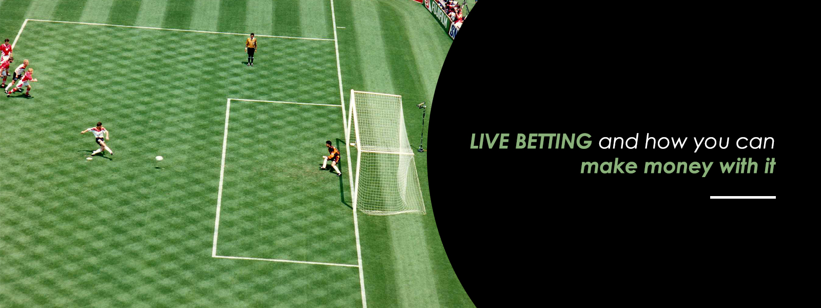 How To Make Money With Live Betting
