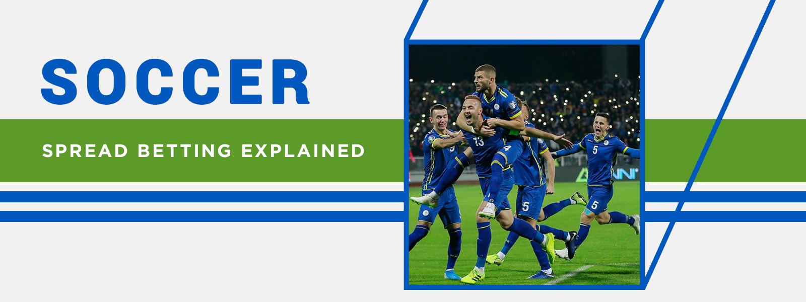 SoccerTipsters Blog | Soccer Spread Betting Explained