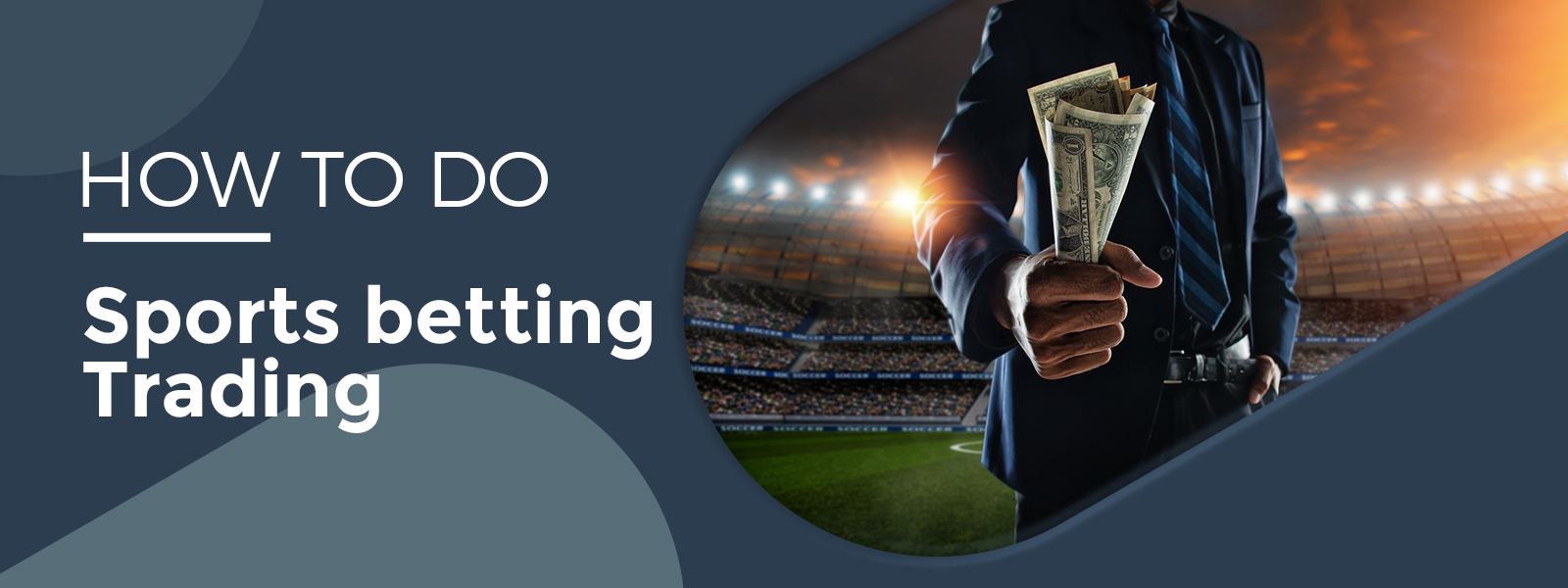 Learn How To Do Sports Betting Trading