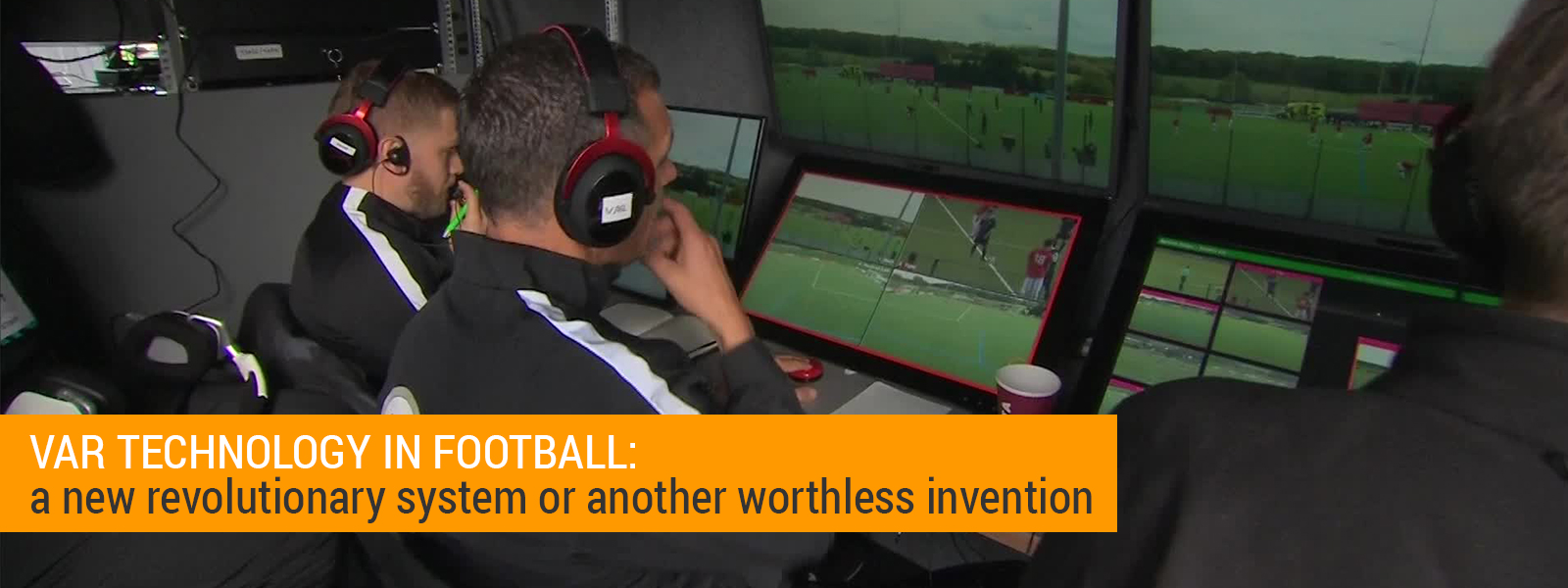 VAR Technology In Football
