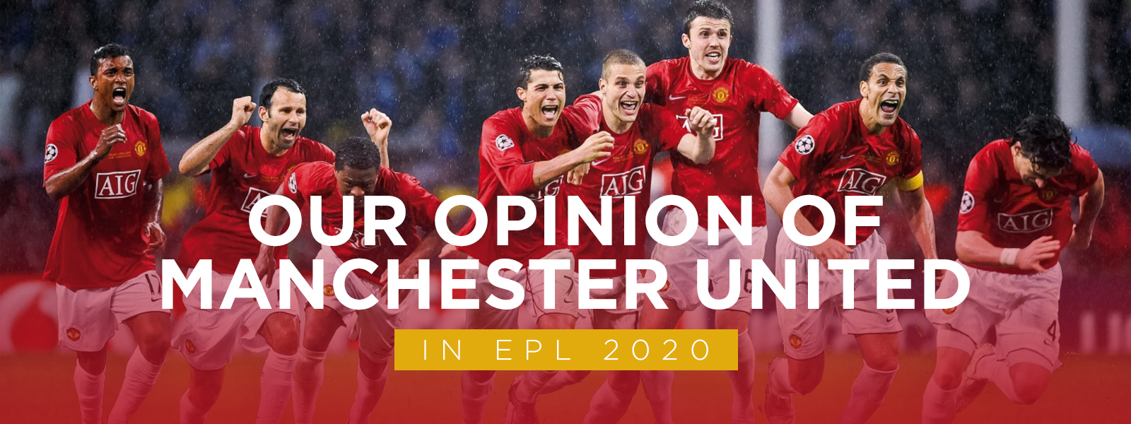 Our Opinion of Manchester United In English Premier League 2020