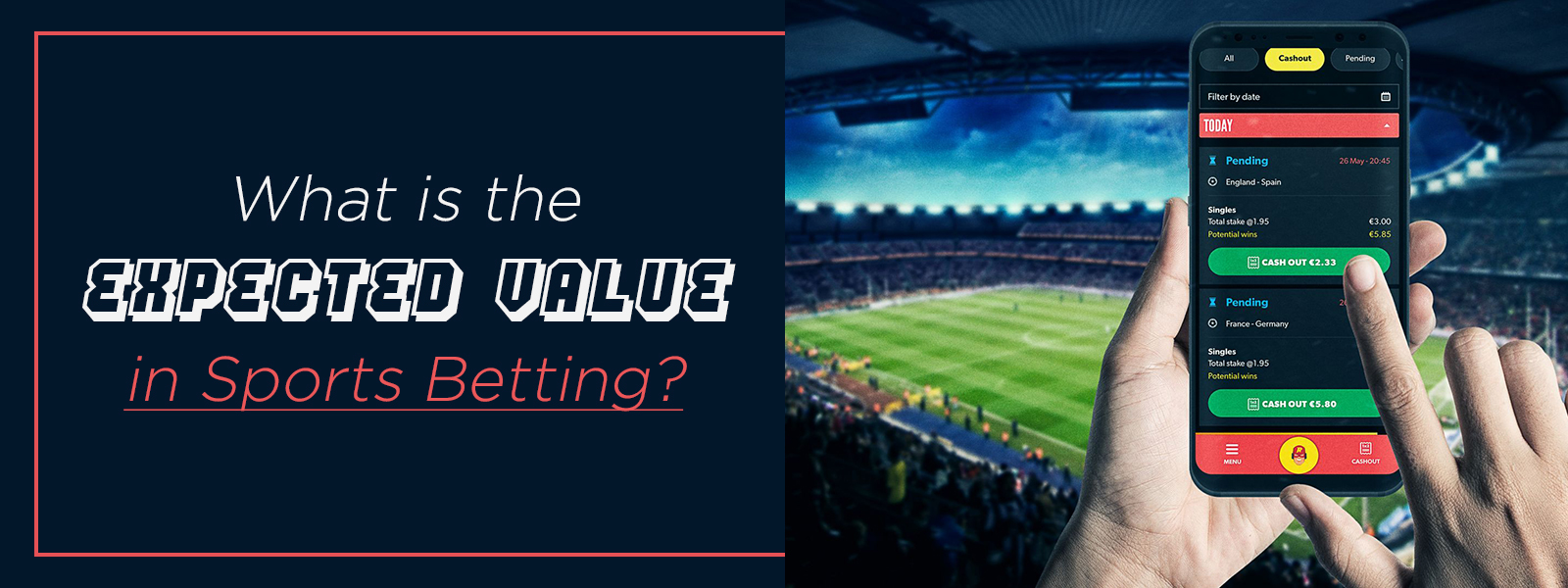 What Is The Expected Value In Sports Betting?