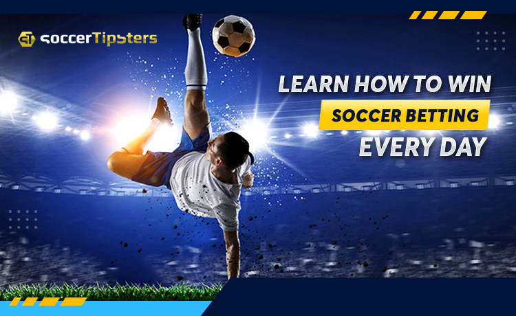 Learn How To Win Soccer Betting Every Day
