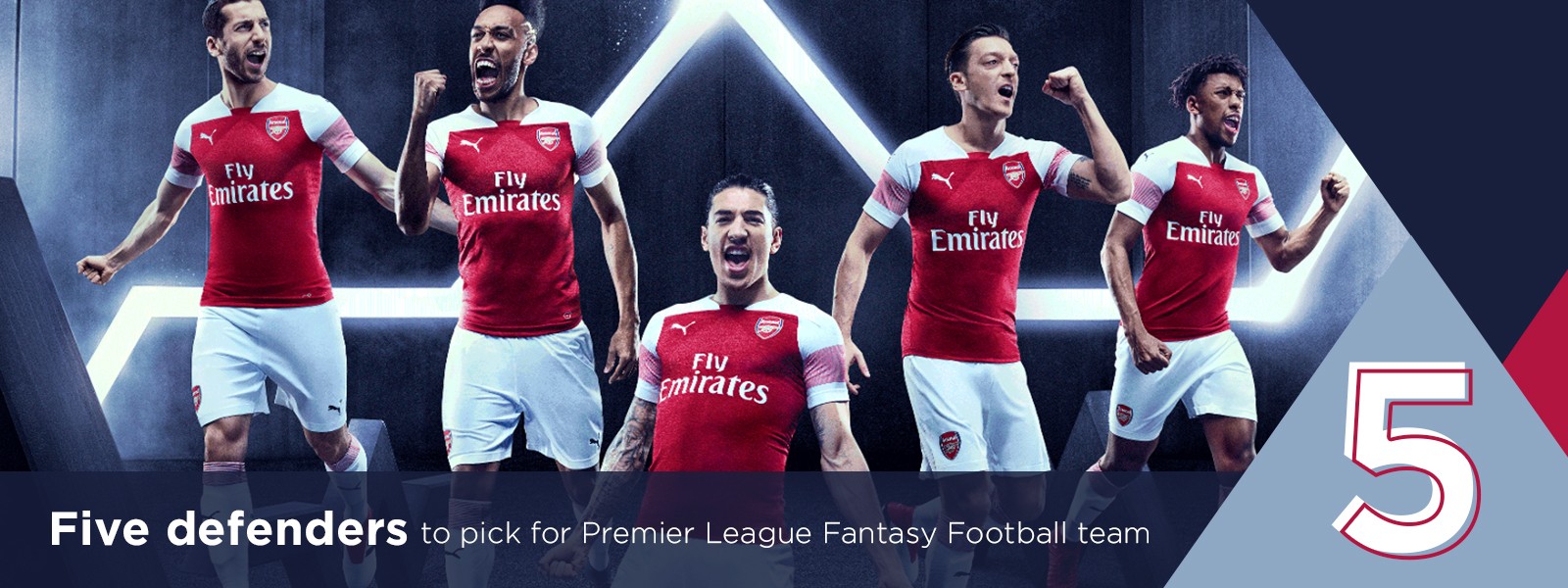 Five defenders to pick for your Official Fantasy Premier League Football team