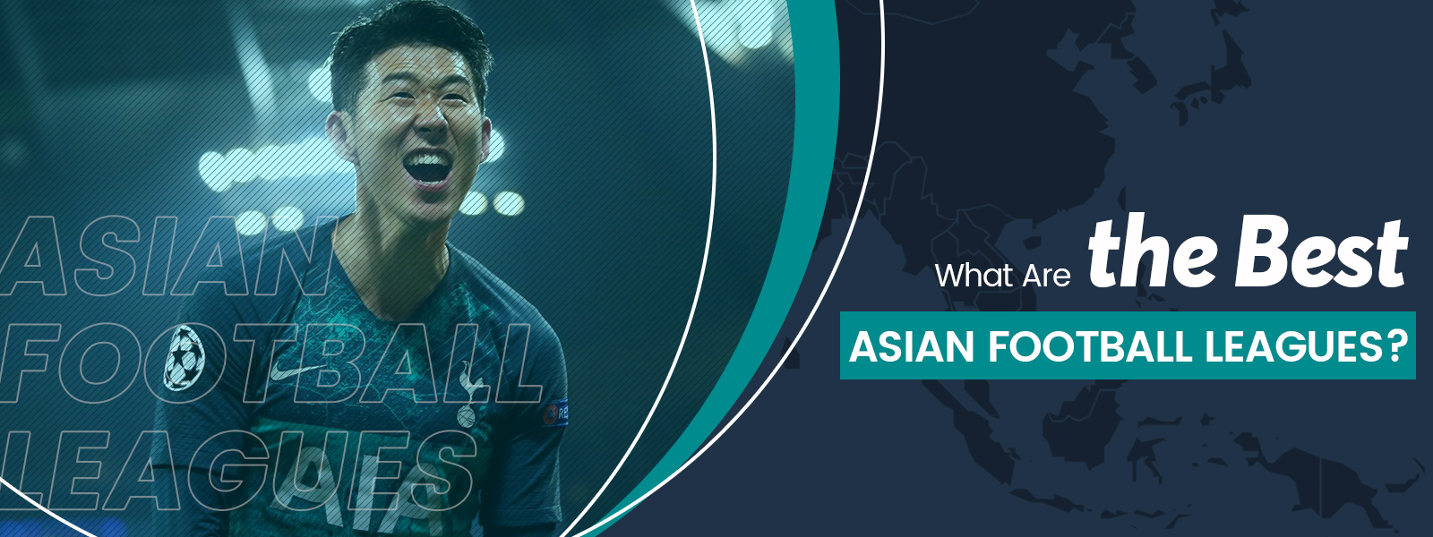 What Are The Best Asian Football Leagues?