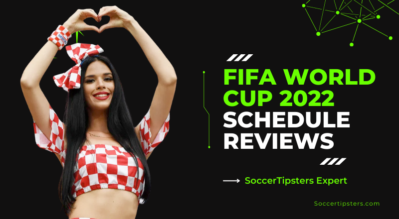 FIFA World Cup 2022 Schedule Reviews