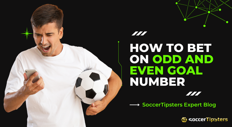 How To Bet On Odd And Even Goal Number?