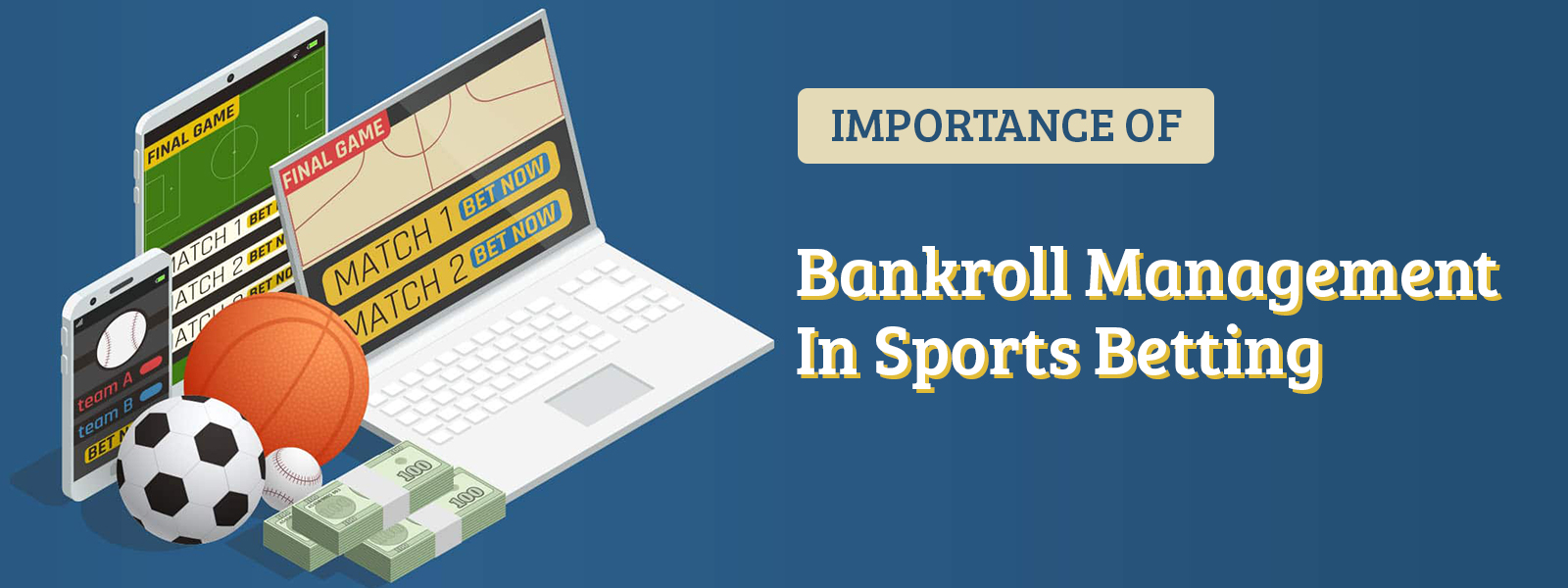 Importance Of Bankroll Management In Sports Betting